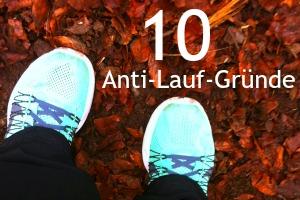 10 Anti-Lauf-Gründe