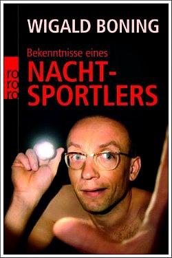 Wigald Boning: Bekenntnisse eines Nachtsportlers | Buchtipp
